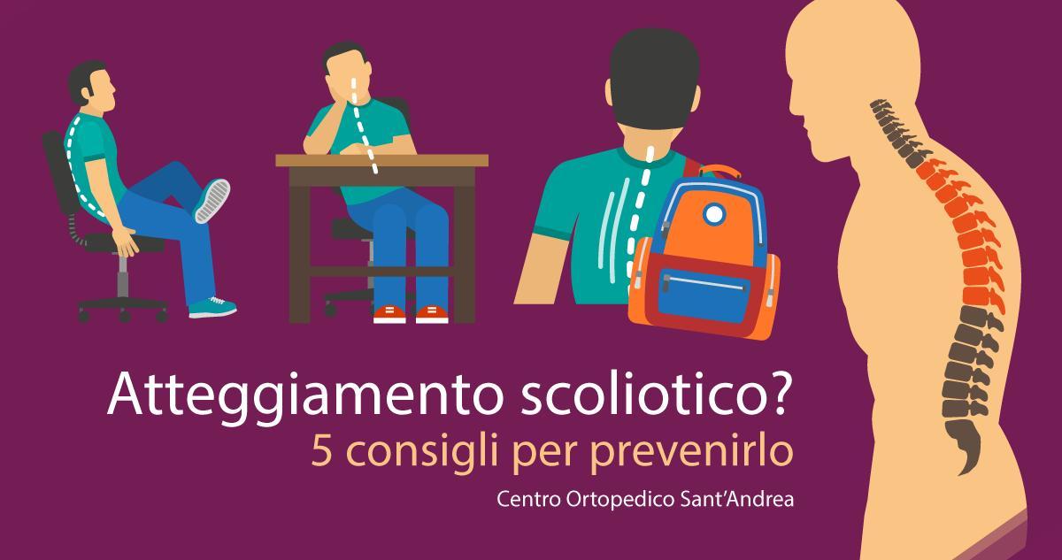 Atteggiamento scoliotico? 5 Consigli per prevenirlo