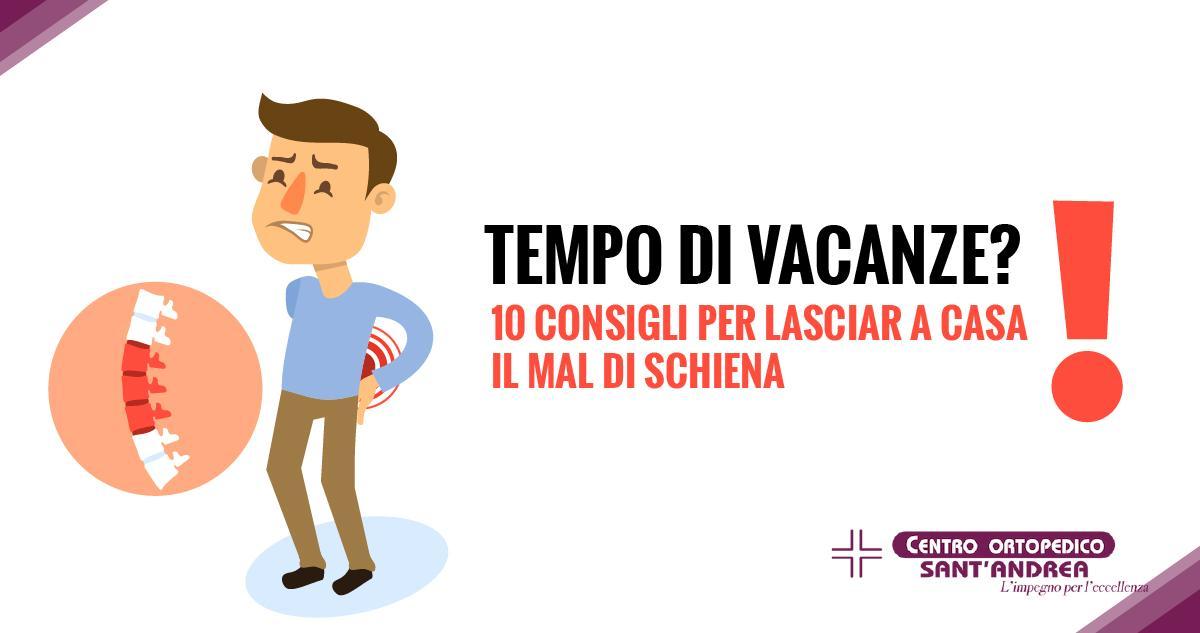 Tempo di Vacanze 10 Consigli per lasciare a casa il mal di schiena