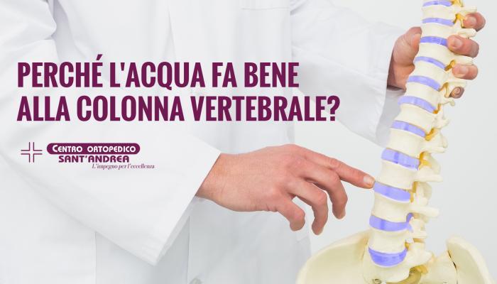 Perché l'acqua fa bene alla colonna vertebrale?
