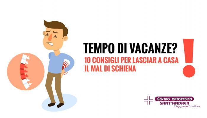 Tempo di vacanze? 10 Consigli per lasciare a casa il mal di schiena