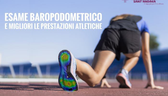 Sport: un esame Baropodometrico e migliori i tuoi gesti atletici